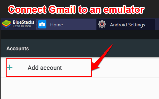 Connect Gmail to bluestacks